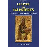 LE LIVRE DES 144 PRIERES