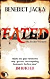 Front cover for the book Fated by Benedict Jacka
