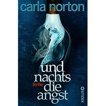 Und nachts die Angst: Thriller (German Edition)