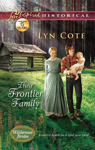 Their Frontier Family (Wilderness Brides Book 1)