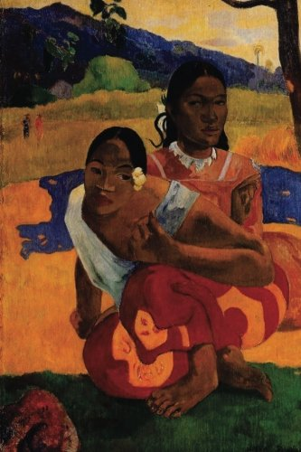 """Download """"When Are You Getting Married"""" by Paul Gauguin - 1892: Journal (Blank / Lined) (Art of Life Journals) pdf epub"""