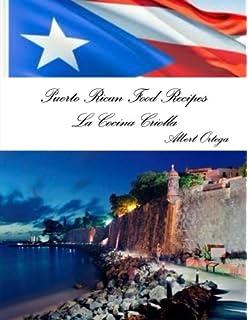 Puerto Rican Food Recipes La Cocina Criolla