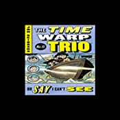Oh Say, I Can't See: Time Warp Trio #15 | Jon Scieszka