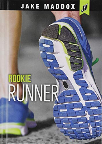 Rookie Runner (Jake Maddox JV) by Stone Arch Books