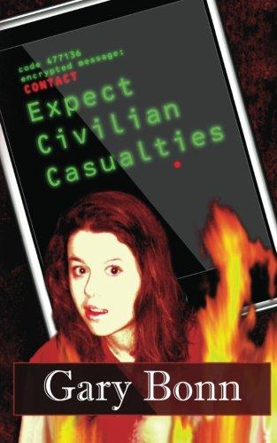 Expect Civilian Casualties