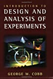 Introduction to Design and Analysis of Experiments, Cobb, George, 1931914079