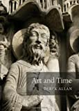 Art and Time, Derek Allan, 1443844004