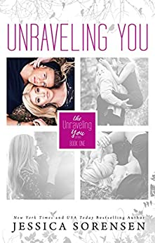 Unraveling You by [Sorensen, Jessica]