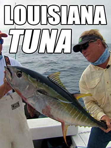 Clip: Louisiana Tuna