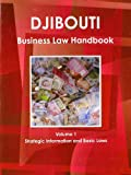Djibouti Business Law Handbook, IBP USA, 1438769725