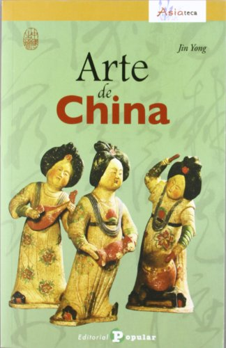 Descargar Libro Arte De China Jin Yong