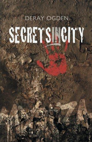 Book: Secretsincity by Deray Ogden