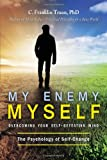 My Enemy, My Self, C. Franklin Truan, 1627870482