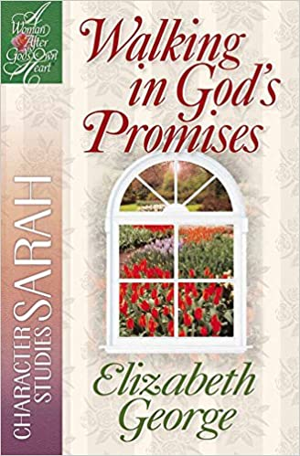 Walking God's Promises: Character