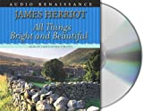 download ebook by james herriot all things bright and beautiful (all creatures great and small) (unabridged) [audio cd] pdf epub