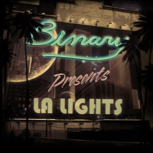 Binary Presents: LA Lights