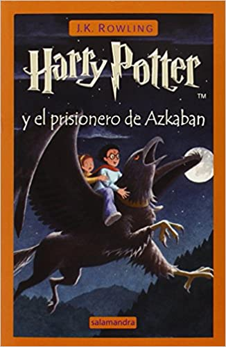 Harry potter y el prisionero de azkaban (3) (r)edic.: Amazon.es ...