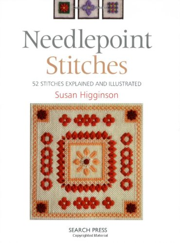 Needlepoint Stitches: 52 stitches explained and illustrated