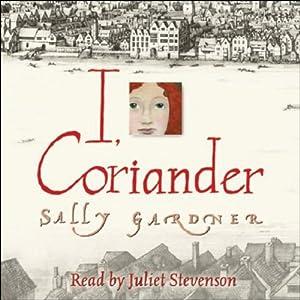 I, Coriander Audiobook