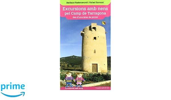 Excursions amb nens pel Camp de Tarragona: des duna àrea de pícnic Excursions amb nens des duna àrea de pícnic: Amazon.es: Barbara Vastenavond, ...