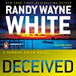 Deceived: A Hannah Smith Novel, Book 2 | Randy Wayne White
