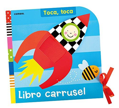 Libro carrusel (Toca, toca) Libro de cartón – 26 feb 2014 Georgina Mercader Combel 8498258715 Board books