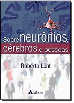 Sobre neurônios, cérebros e pessoas - 9788538801948