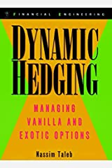 Dynamic Hedging: Managing Vanilla and Exotic Options Hardcover