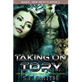 Taking on Tory: Magic, New Mexico Book 2: Paranormal Romance