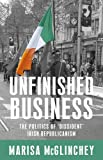 Unfinished Business: The Politics of 'Dissident' Irish Republicanism
