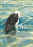 Al, the Mysterious Albatross, Patricia Neth, 1770671463