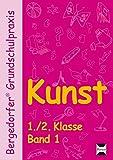 Kunst - 1./2. Klasse, Band 1 (Bergedorfer® Grundschulpraxis)