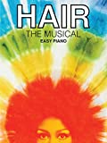 img - for Hair - The Musical (Easy Piano Vocal Selections) book / textbook / text book