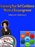 Improving Your Self Confidence: Words of Encouragement