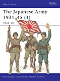 Japanese Army 1931-45 (Volume 1, 1931-42)