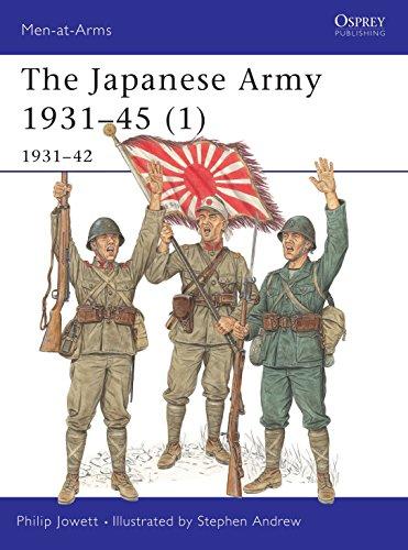 Japanese Army 1931-45 (Volume 1, 1931-42)