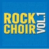 Rock Choir: Vol1by Rock Choir