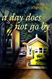 A Day Does Not Go By, Sean Johnston, 0889711909