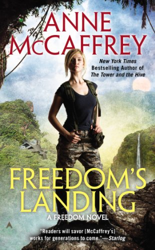 Freedom's Landing (A Freedom Novel Book 1) by [McCaffrey, Anne]