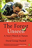 img - for The Forest Unseen: A Year's Watch in Nature book / textbook / text book