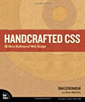 Handcrafted CSS: More Bulletproof Web Design Front Cover