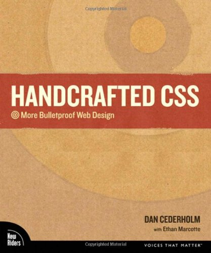 Handcrafted CSS: More Bulletproof Web Design by New Riders