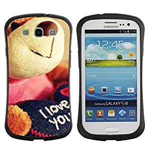 All-Round híbrido de goma duro caso cubierta protectora Accesorio Generación-I BY RAYDREAMMM - Samsung Galaxy S3 I9300 - Cute Teddy Bear Plush Toy Love You I