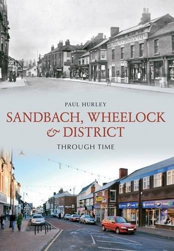 Sandbach, Wheelock & District Through - Place Wheelock