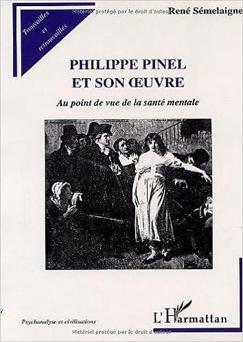 Read Philippe pinel et son oeuvre. au point de vue de la sante mentale epub, pdf