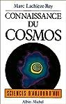 Connaissance du cosmos par Lachièze-Rey