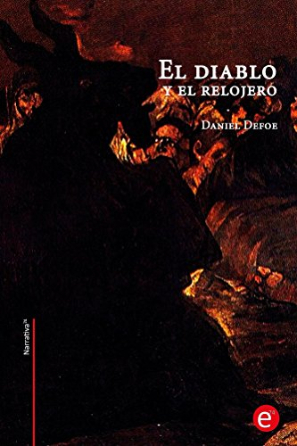 El diablo y el relojero (Narrativa74) (Spanish Edition) by [Defoe,
