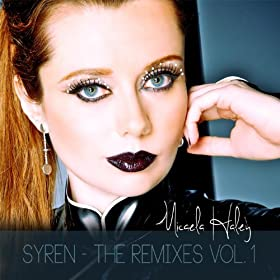 mix micaela haley from the album syren the remixes vol 1 march 3 2014