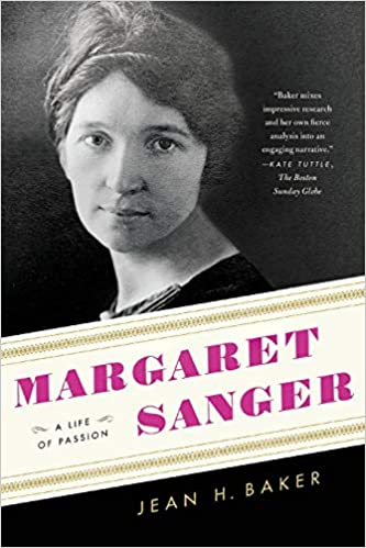 Amazon.com: Margaret Sanger: A Life of Passion (9780809067572): Baker, Jean  H.: Books