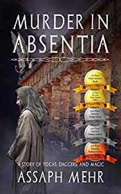 Murder In Absentia: Urban Fantasy in Ancient Rome (Stories of Togas, Daggers, and Magic Book 1)